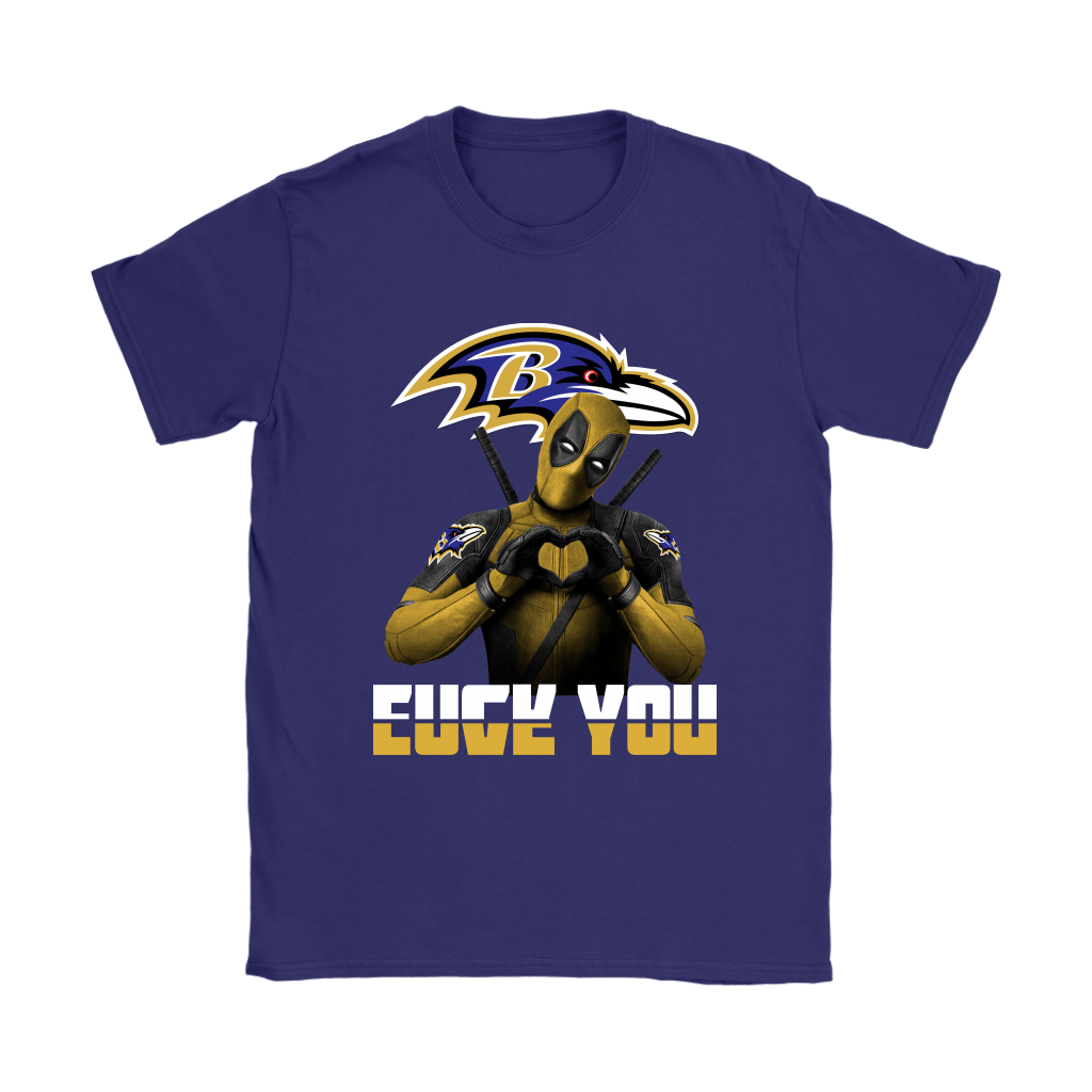 Baltimore Ravens x Deadpool Fuck You And Love You NFL Shirts 10