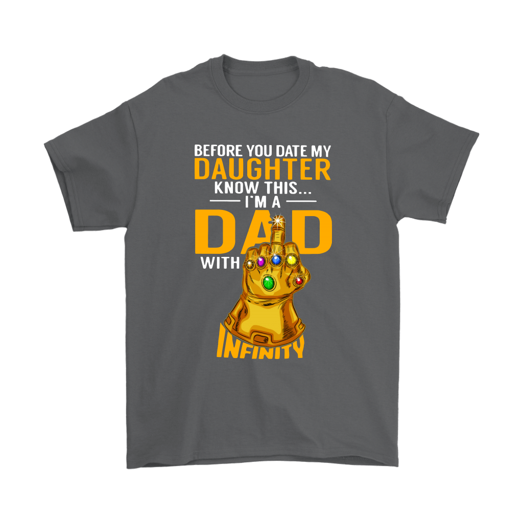 Before You Date My Daughter I'm A Dad With Infinity Guantlet Shirts 2