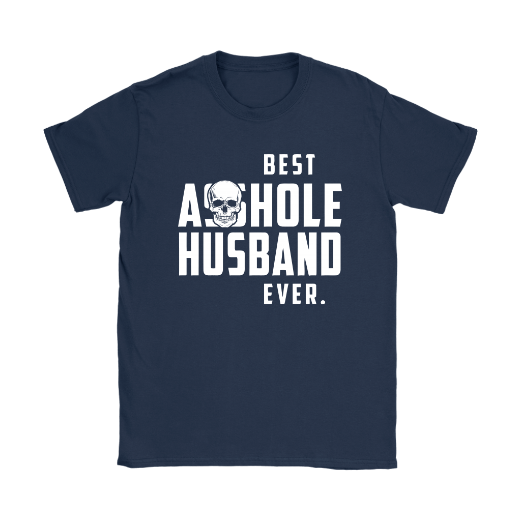 Best Asshole Husband Ever Father's Day Shirts 11