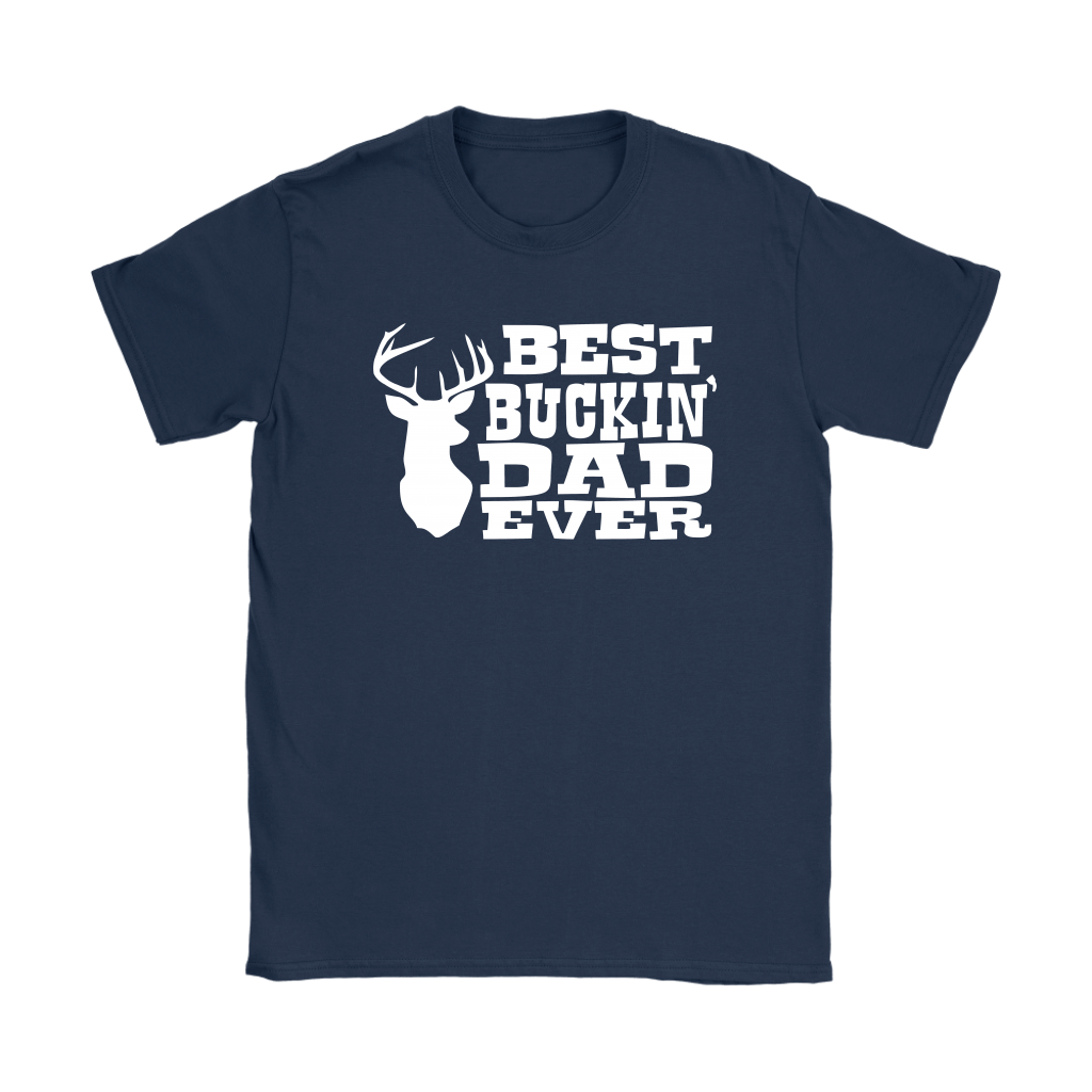 Best Buckin' Dad Ever Hunting Father's Day Shirts 10