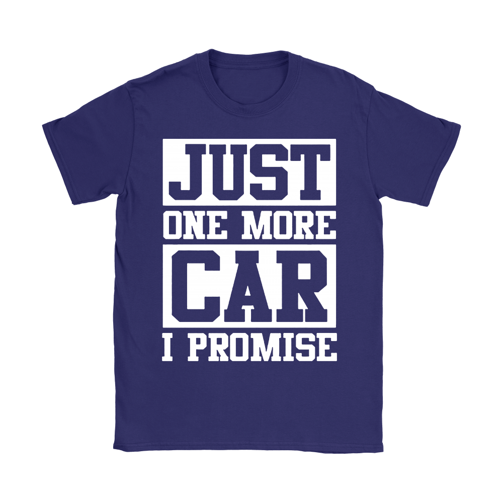 CAR - Just One More Car I Promise Shirts 6