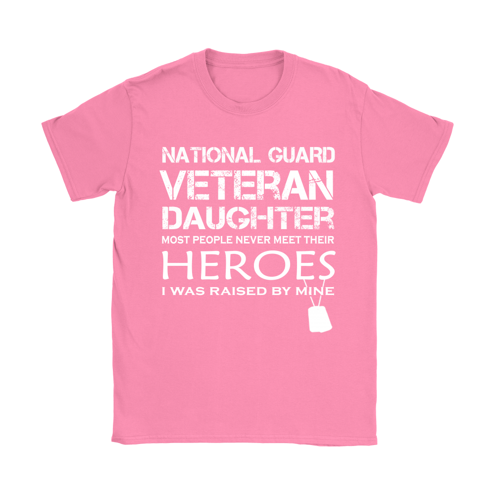 Daughter Was Raised By Her Hero National Guard Veteran Shirts 8