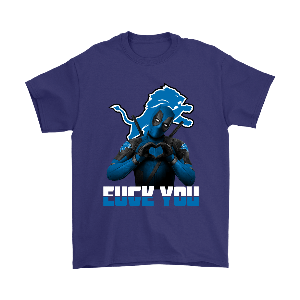 Detroit Lions x Deadpool Fuck You And Love You NFL Shirts 4