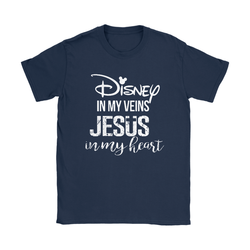 Disney In My Veins Jesus In My Hearts Shirts 24