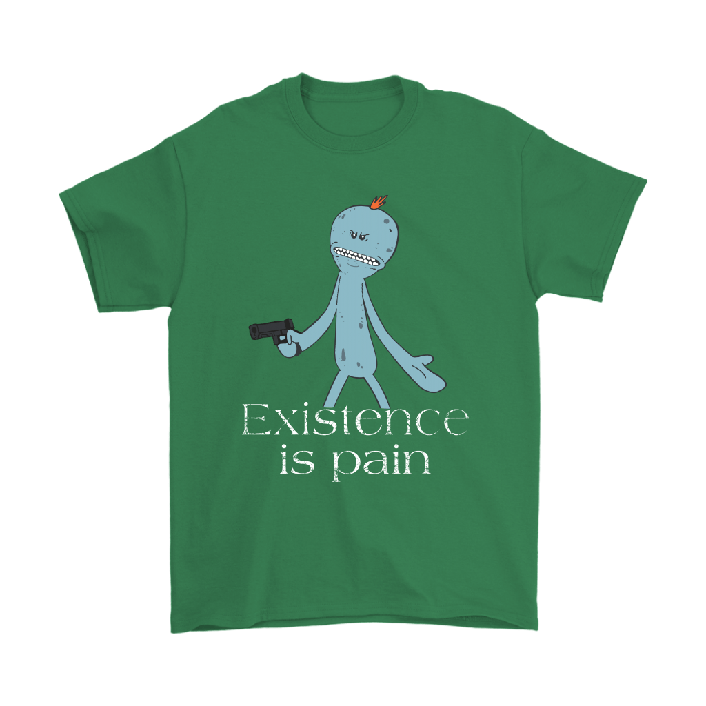 Existence Is Pain Meeseeks Rick And Morty Shirts 7