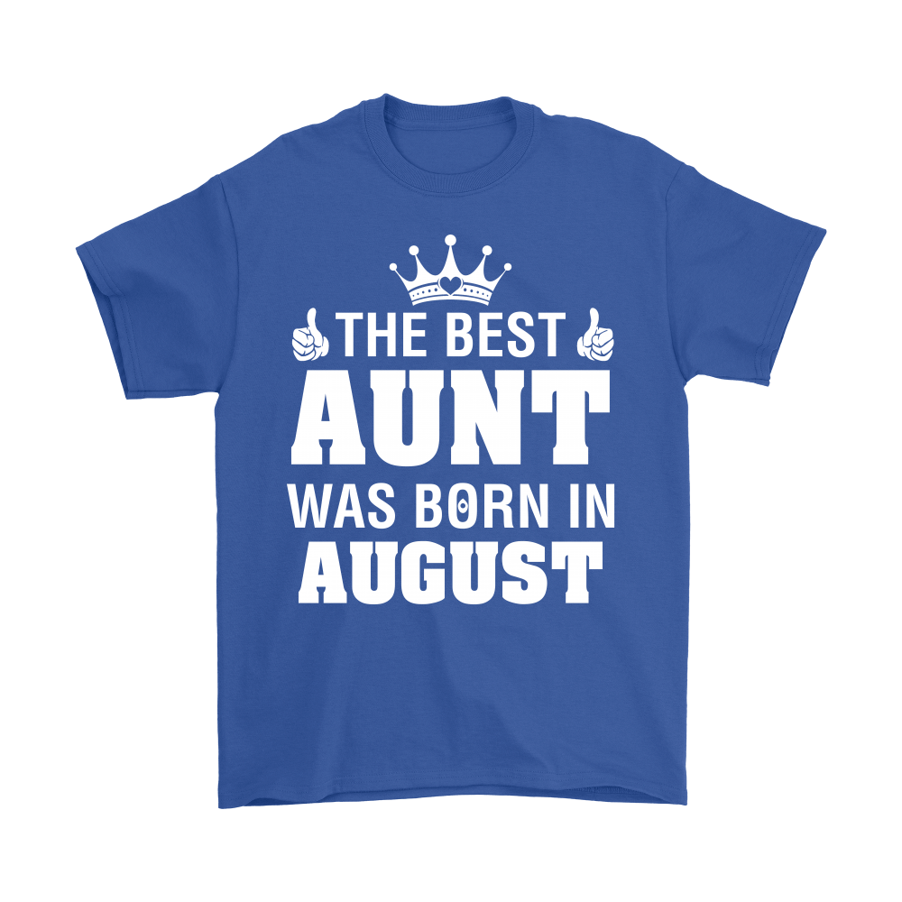Family - The Best Aunt Was Born In August Shirts 5