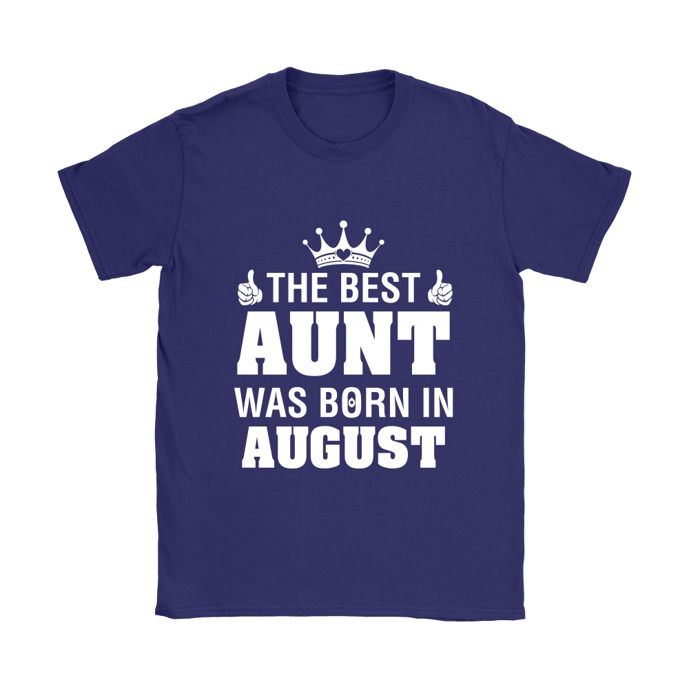 Family - The Best Aunt Was Born In August Shirts 8