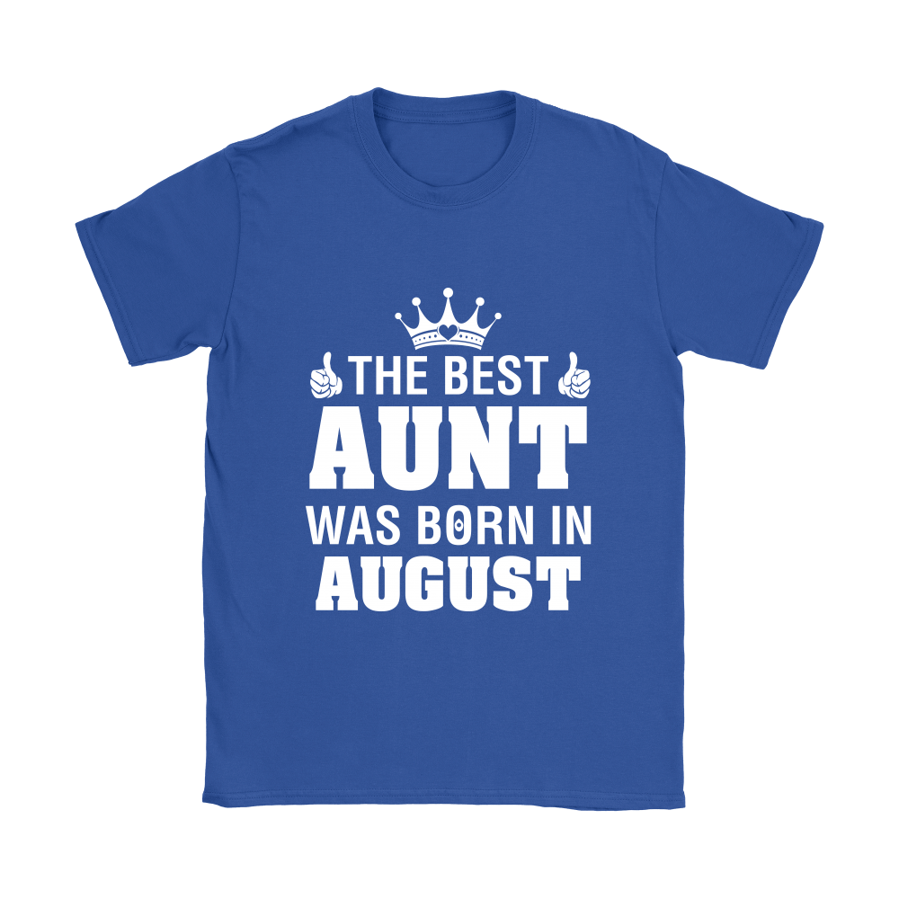 Family - The Best Aunt Was Born In August Shirts 9
