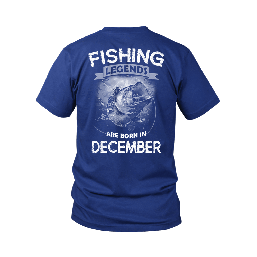 Fishing Legends Are Born In December Shirts 4