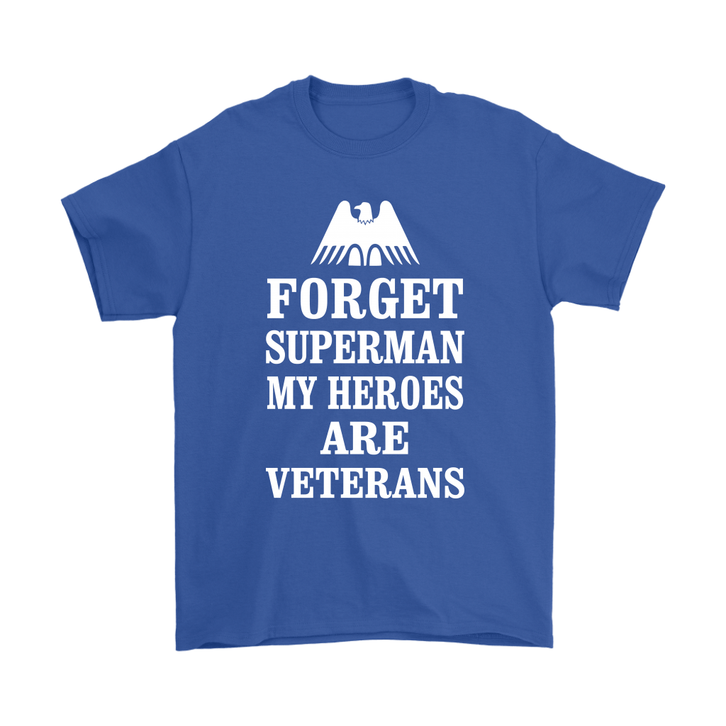 Forget Superman My Heroes Are Veterans Shirts 5