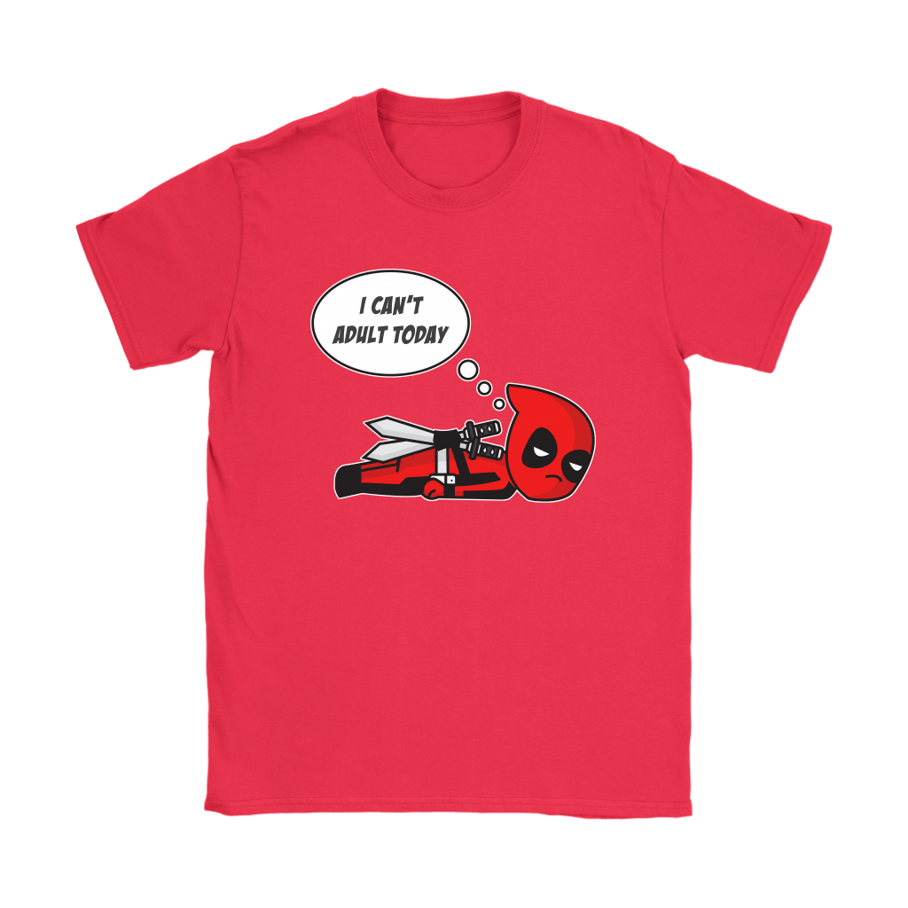 I Can't Adult Today Marvel Lazy Deadpool Shirts 11