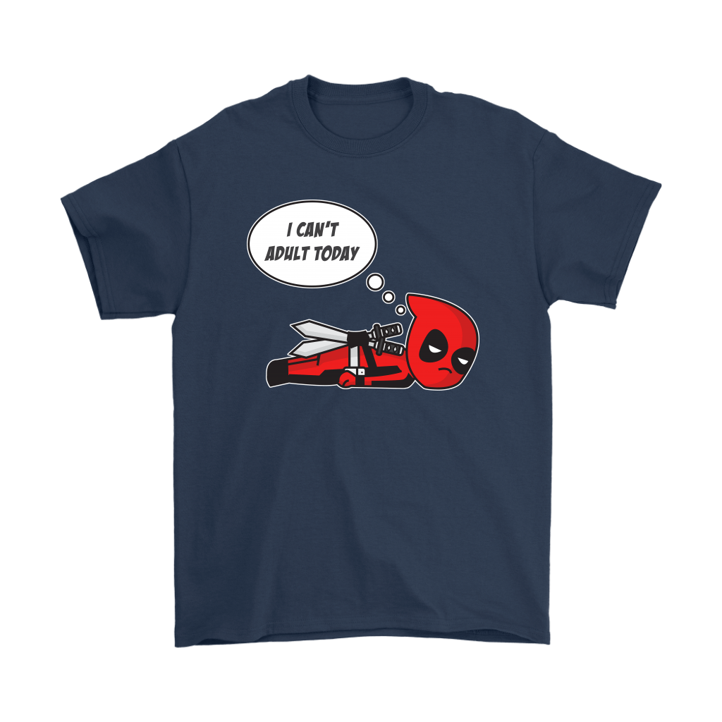 I Can't Adult Today Marvel Lazy Deadpool Shirts 2