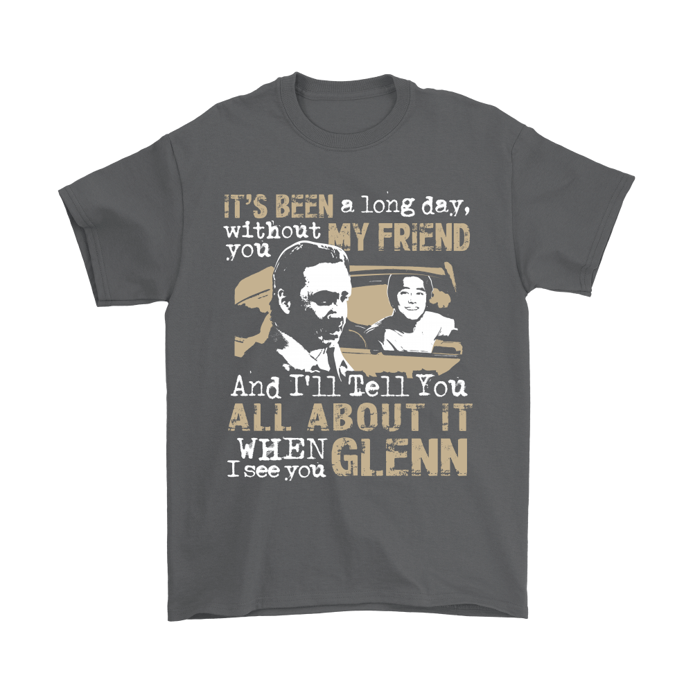 It's Been Along Day Without You Glenn The Walking Dead Shirts 2