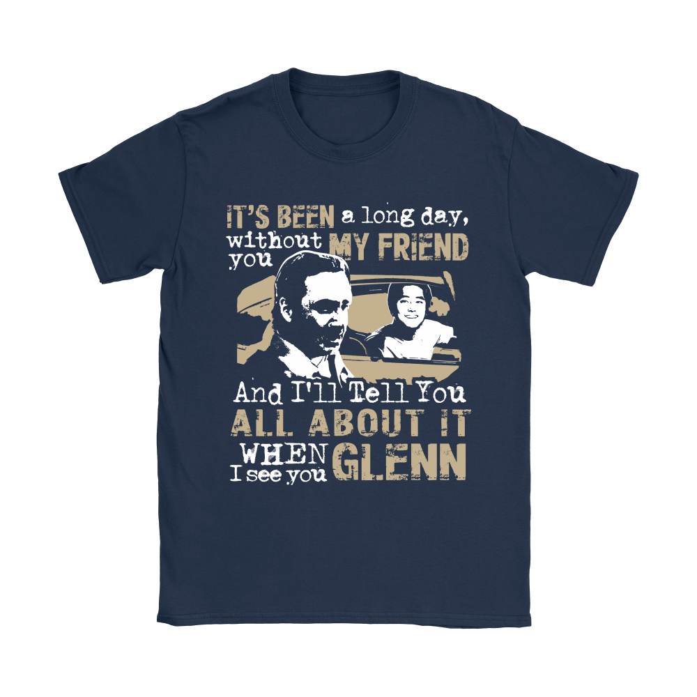 It's Been Along Day Without You Glenn The Walking Dead Shirts 8