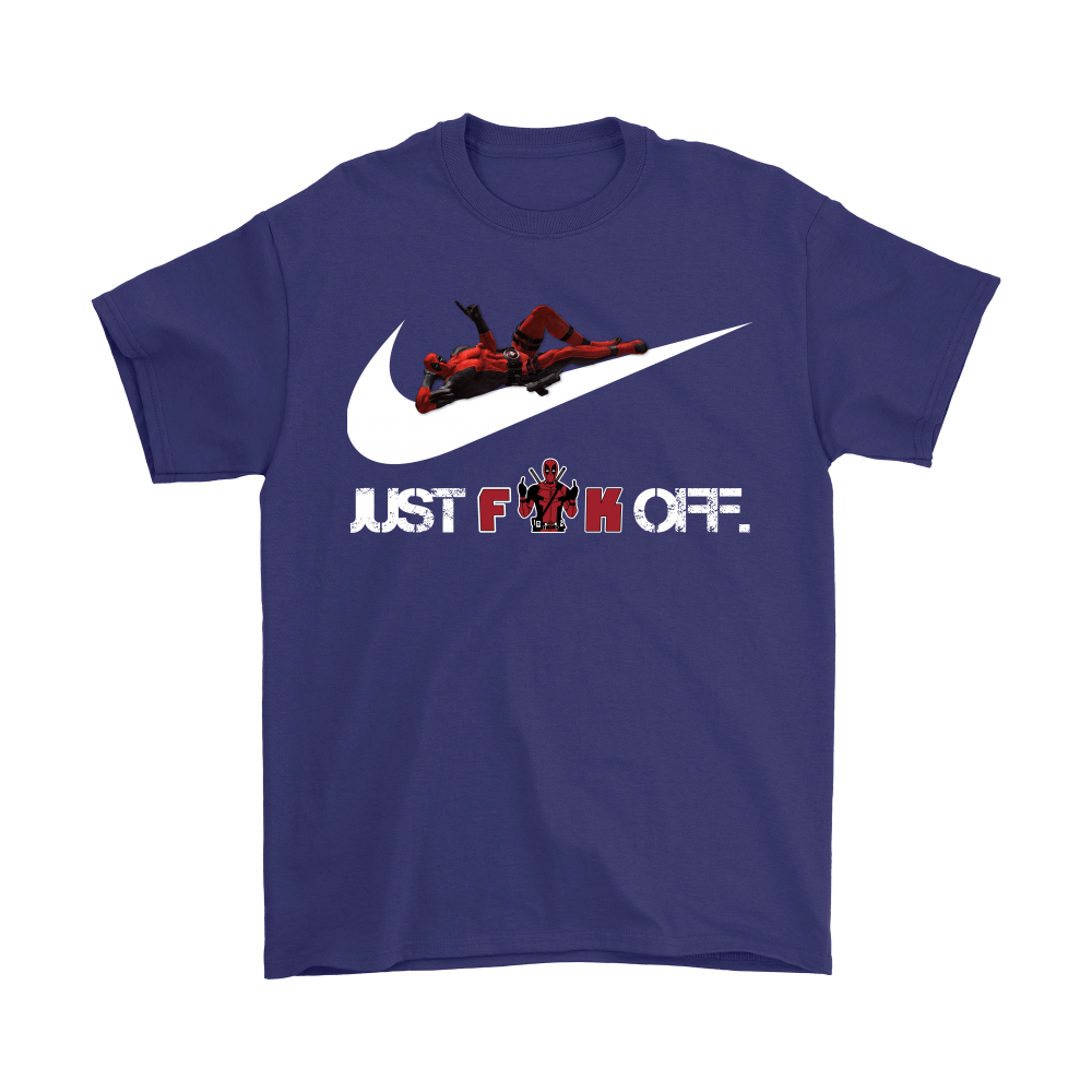 Just Fuck Off Deadpool Just Do It Shirts 4