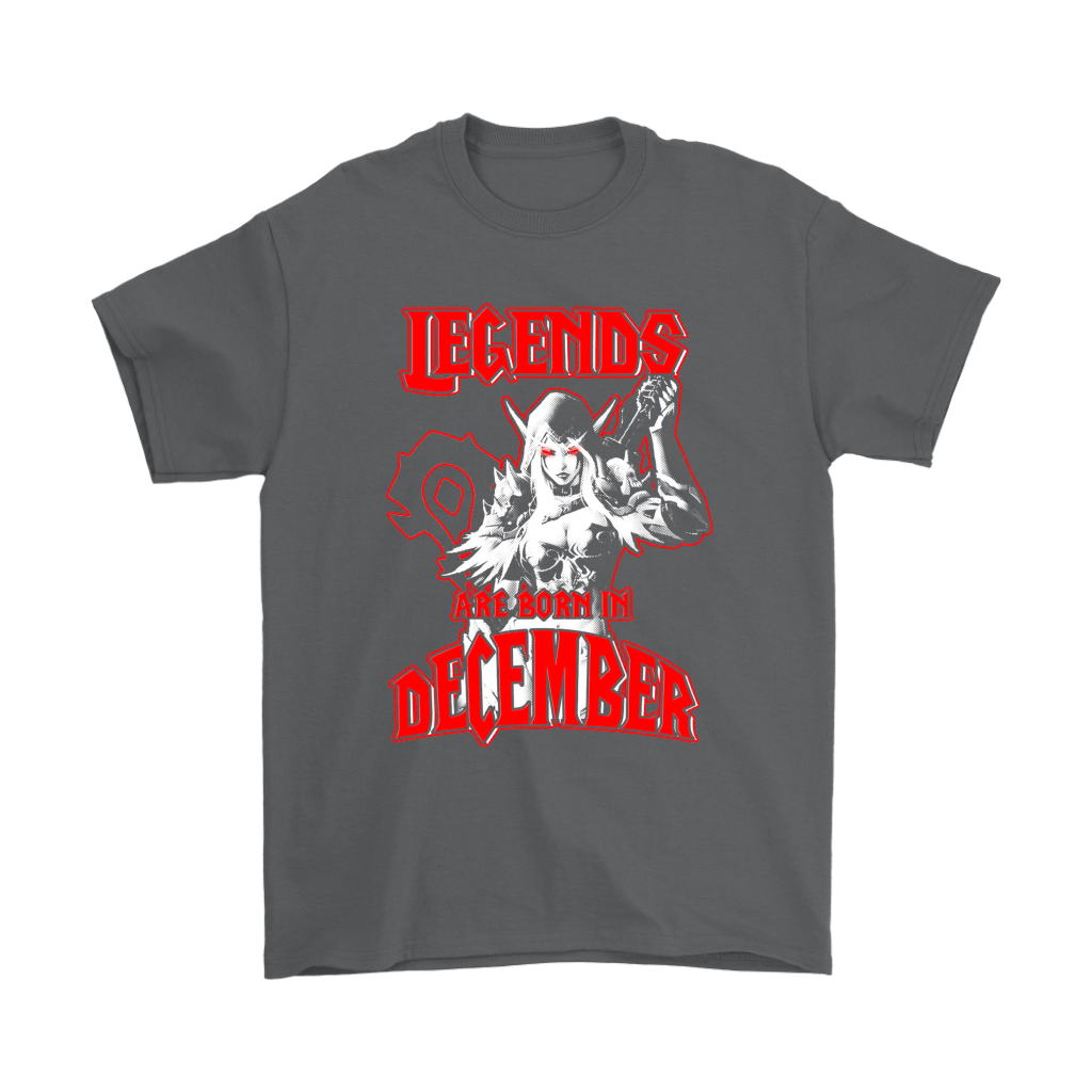 a769166b Legends Are Born In December Sylvanas World Of Warcraft Shirts ...