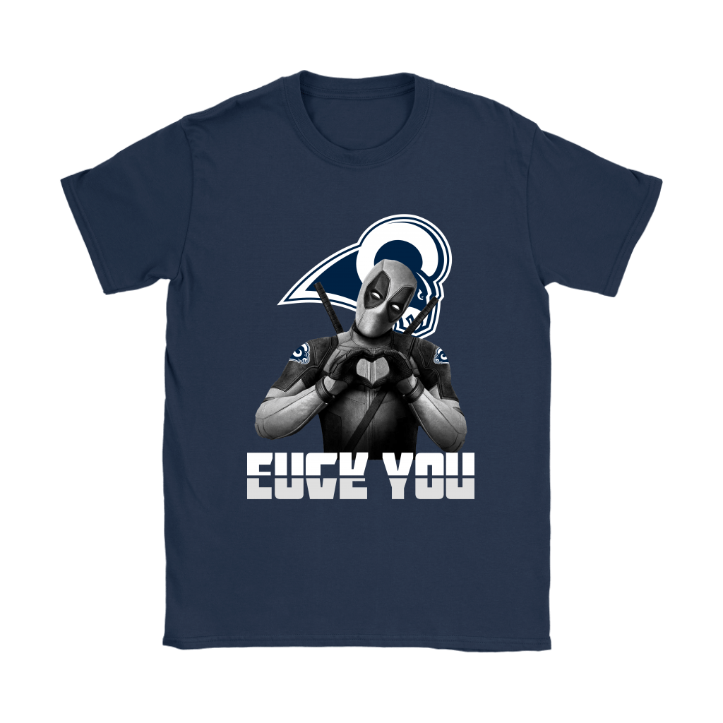 Los Angeles Rams x Deadpool Fuck You And Love You NFL Shirts 8