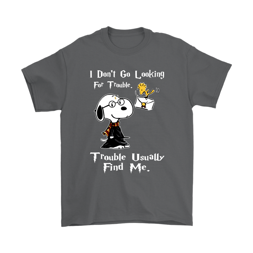 I Don't Go Looking For Trouble Harry Potter x Snoopy Shirts 2