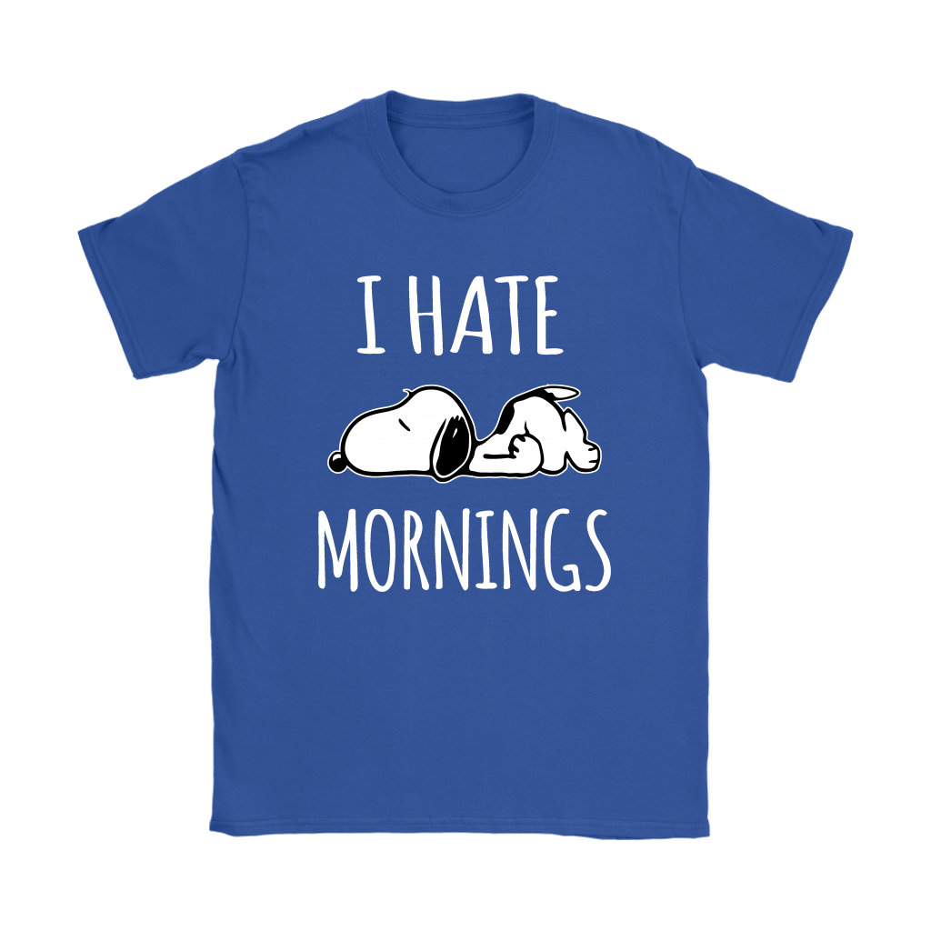 I Hate Morning Tired Snoopy Shirts 12