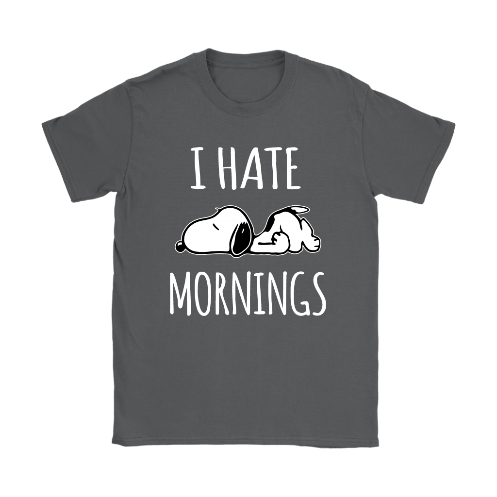 I Hate Morning Tired Snoopy Shirts 9