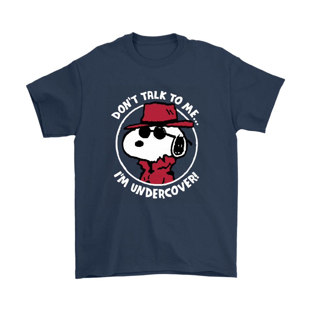 Joe Cool Don't Talk To Me I'm Undercover Snoopy Shirts 3