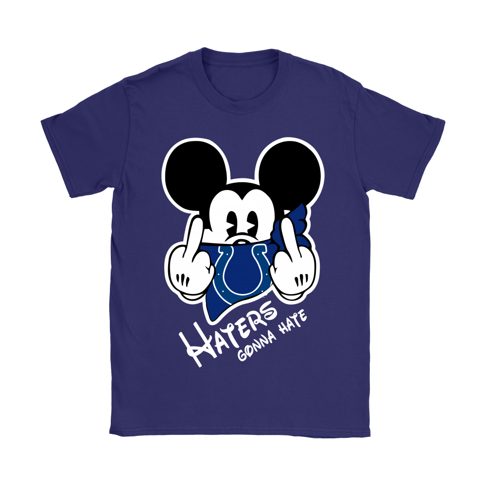 NFL Mickey Team Indianapolis Colts Haters Gonna Hate Shirts 12