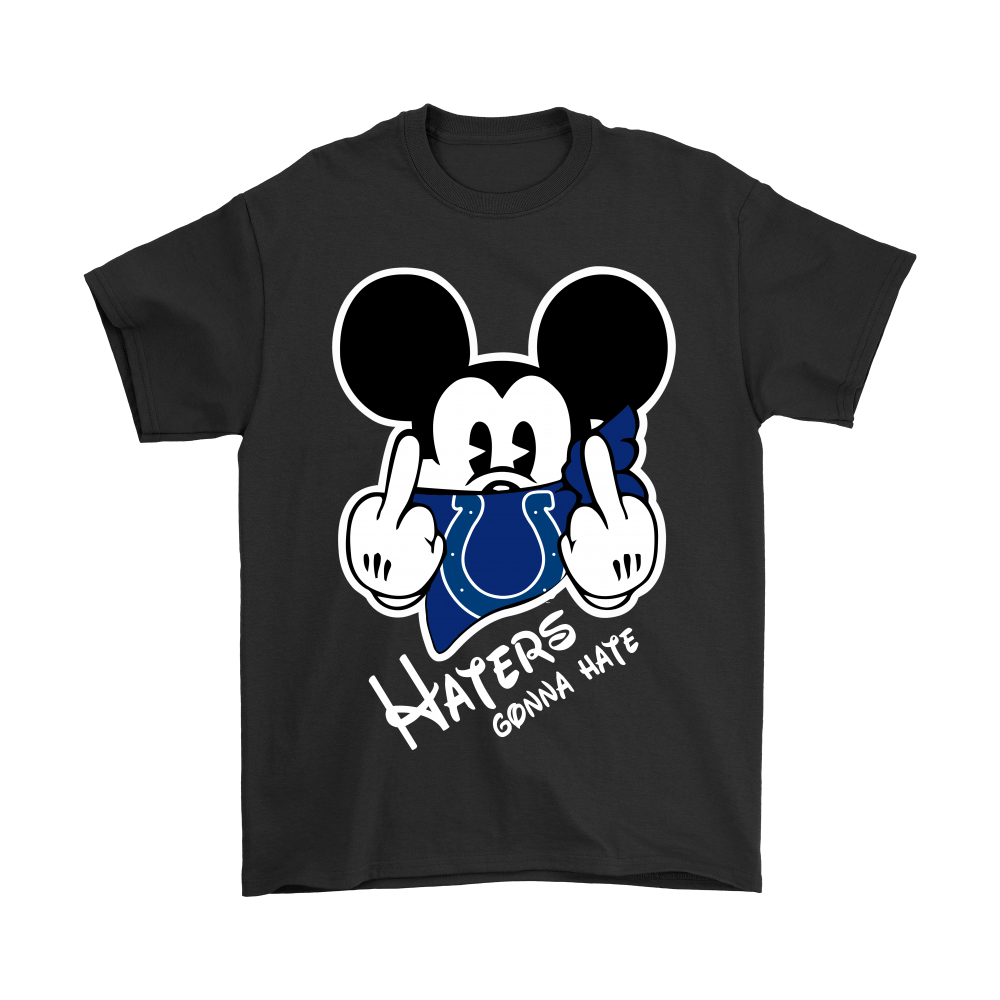 NFL Mickey Team Indianapolis Colts Haters Gonna Hate Shirts 1