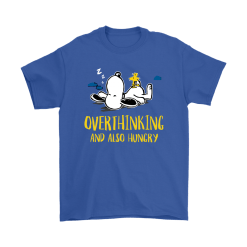 Overthinking And Also Hungry Snoopy Shirts 19