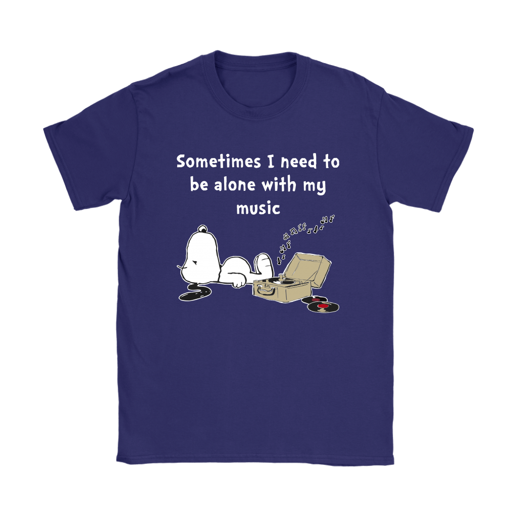 Sometimes I Need To Be Alone With My Music Snoopy Shirts 11