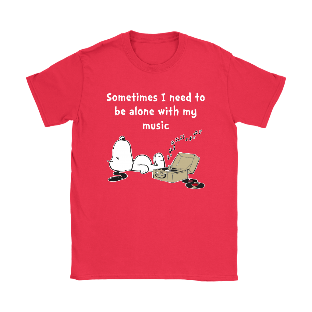 Sometimes I Need To Be Alone With My Music Snoopy Shirts 12