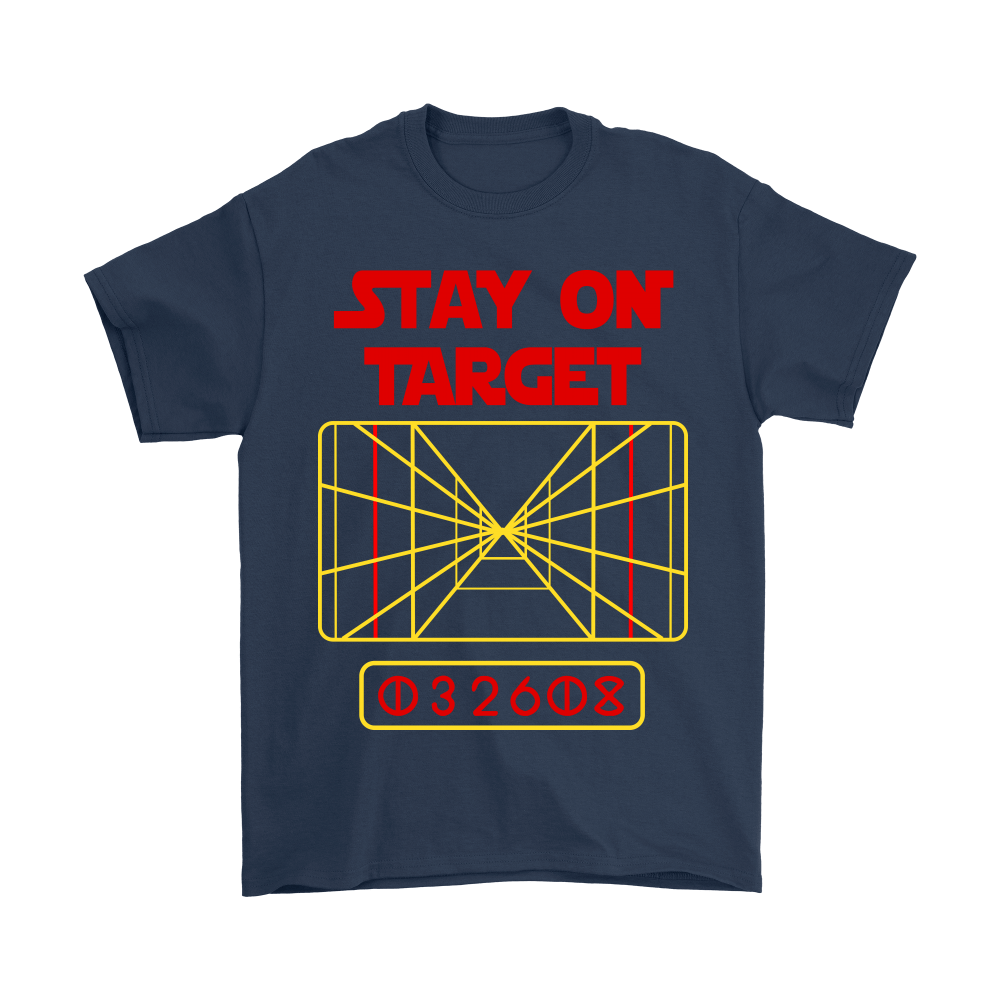 Stay On Target Distance 032608 Star Wars Shirts 2