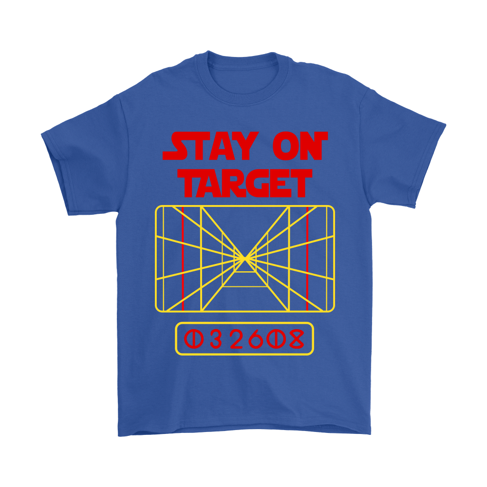Stay On Target Distance 032608 Star Wars Shirts 4