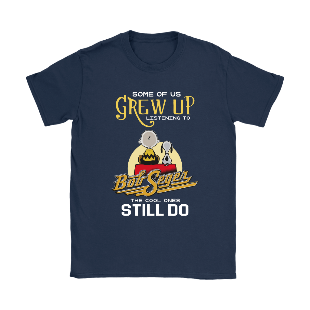The Cool Ones Still Listening To Bob Seger Music Snoopy Shirts 9
