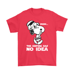 The Empire Has No Idea Funny Star Wars Snoopy Shirts 18