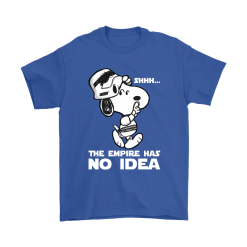 The Empire Has No Idea Funny Star Wars Snoopy Shirts 19