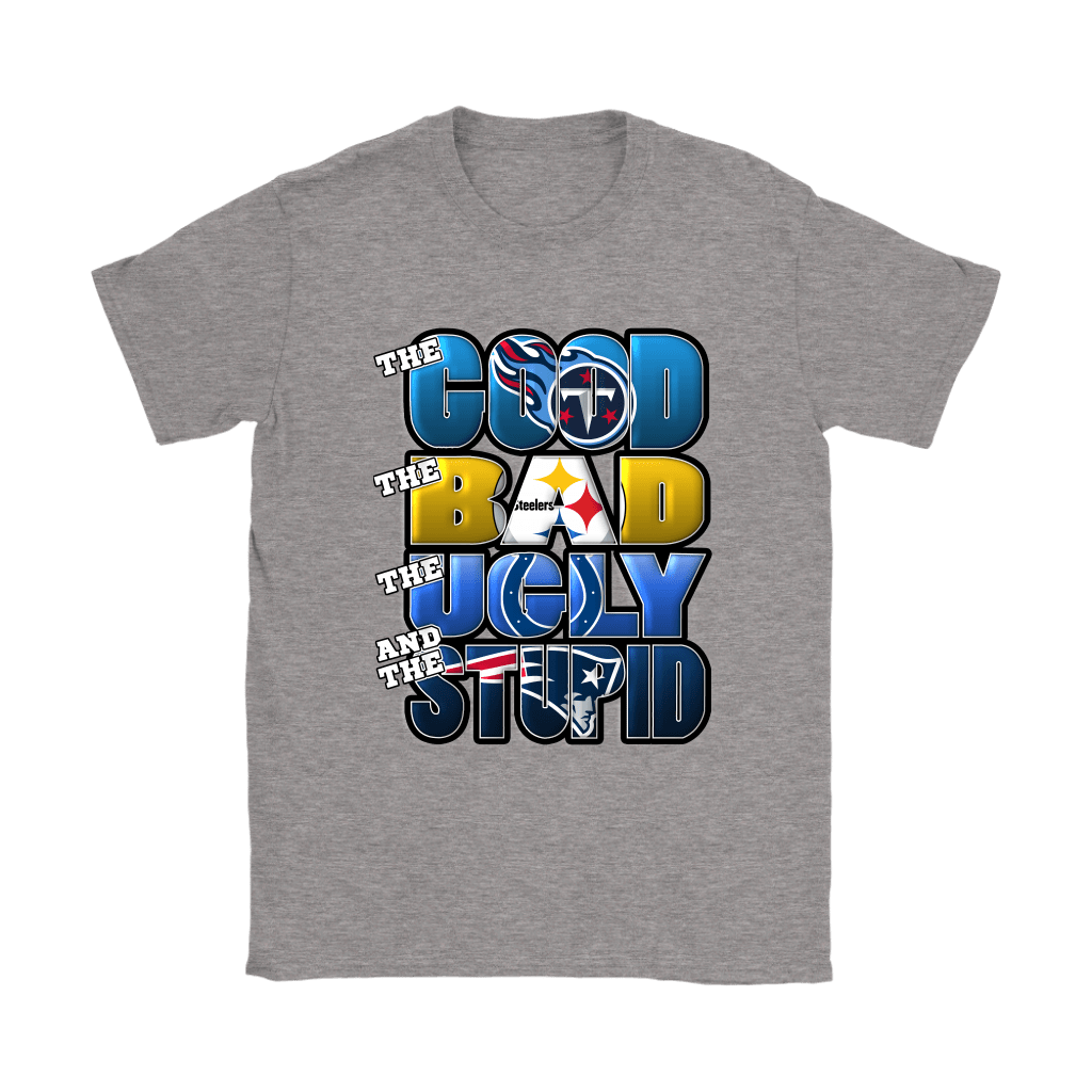 cheap for discount 9ab72 1cf09 The Good Bad Ugly Stupid Mashup NFL Tennessee Titans Shirts