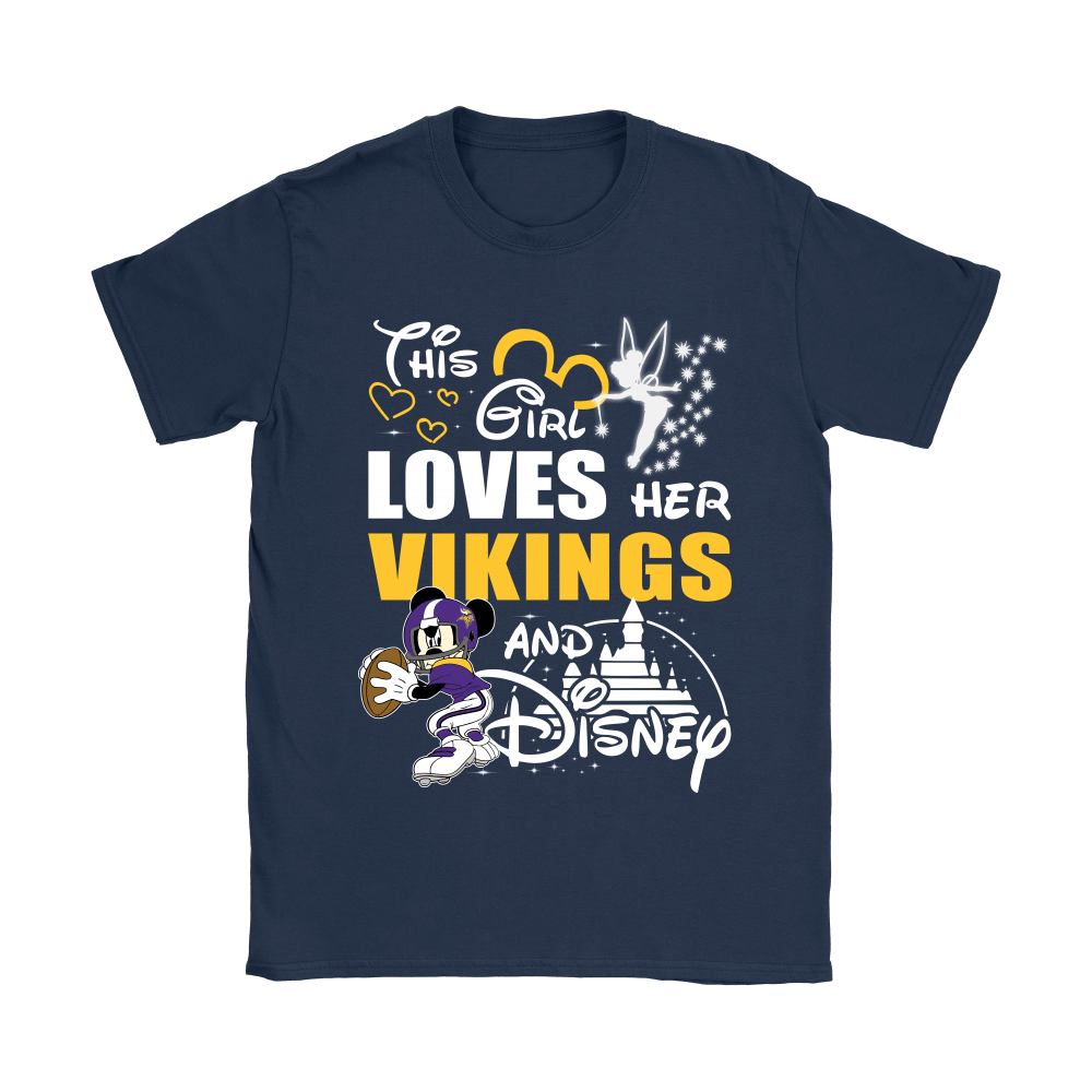 This Girl Loves Her Minnesota Vikings And Mickey Disney Shirts 10
