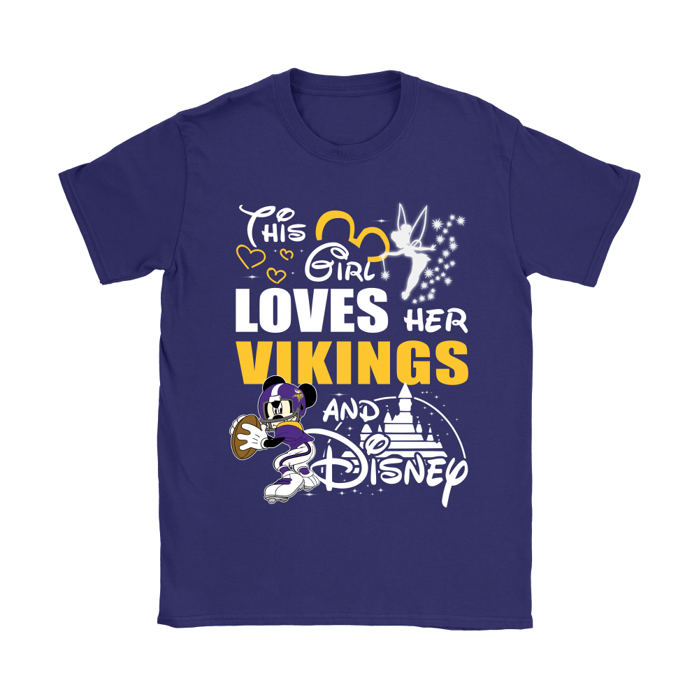 This Girl Loves Her Minnesota Vikings And Mickey Disney Shirts 11