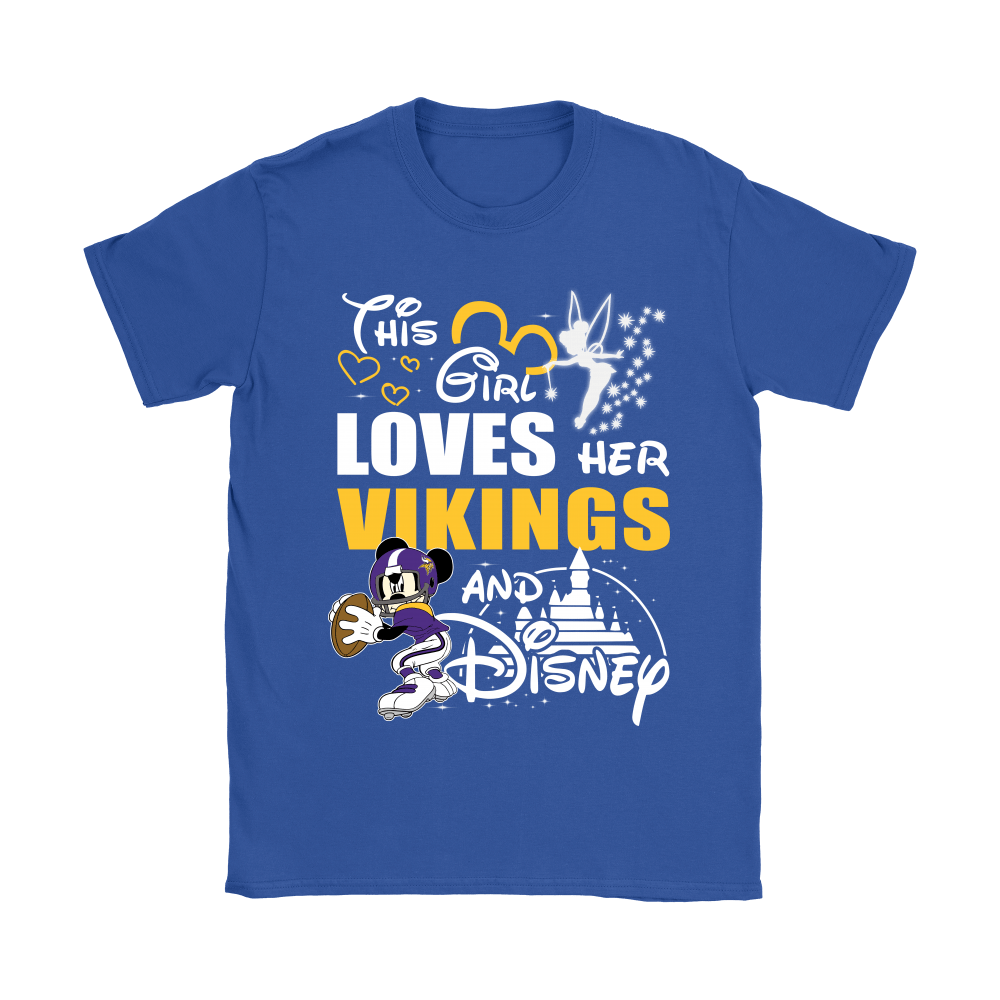 This Girl Loves Her Minnesota Vikings And Mickey Disney Shirts 13