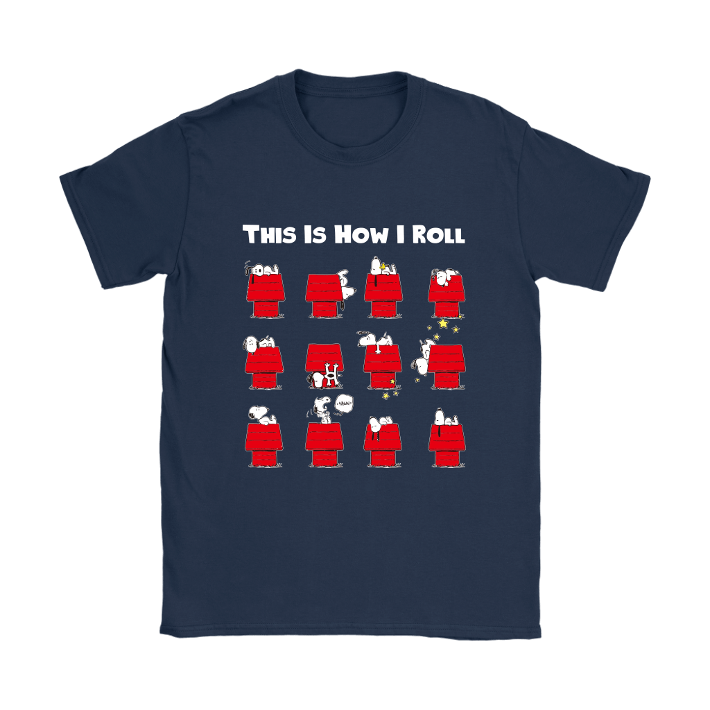 This Is How I Roll Funny Lazy Snoopy Shirts 9
