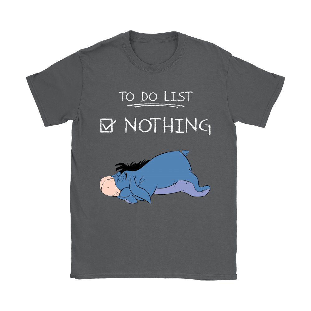To Do List Nothing Eeyore Winnie The Pooh Shirts 8