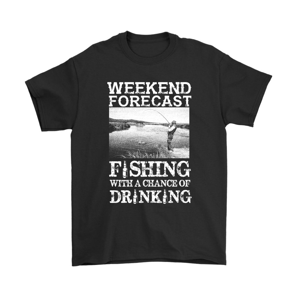 Weekend Forecast Fishing With A Chance Of Drinking Shirts 1