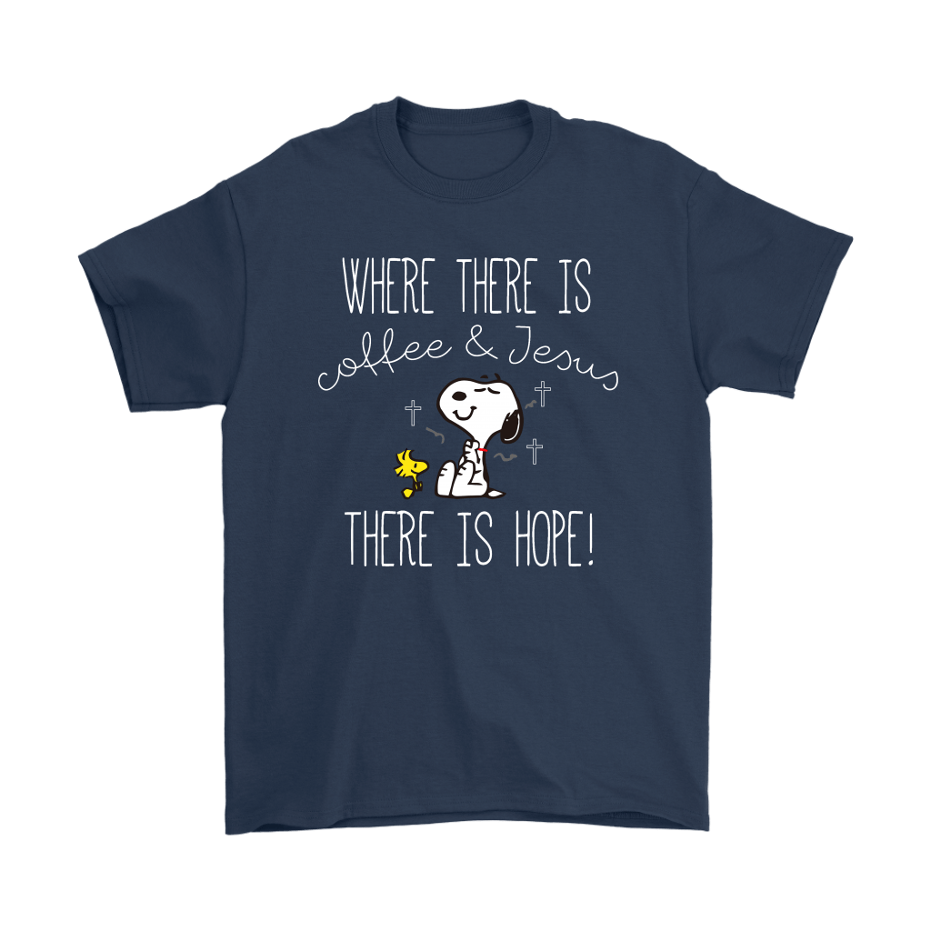 Where There Is Coffee And Jesus There Is Hope Snoopy Shirts 2