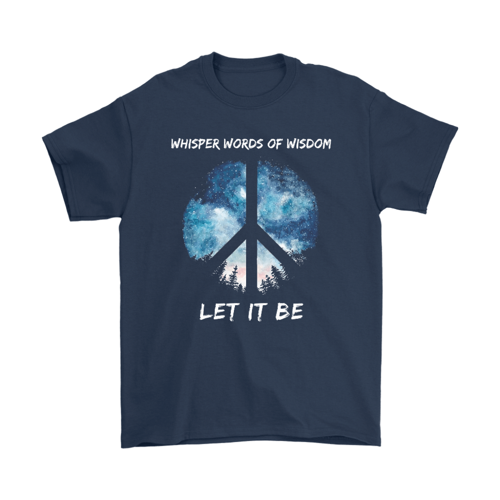Whisper Words Of Wisdom Let It Be The Beatles Peace And Love Shirts 2