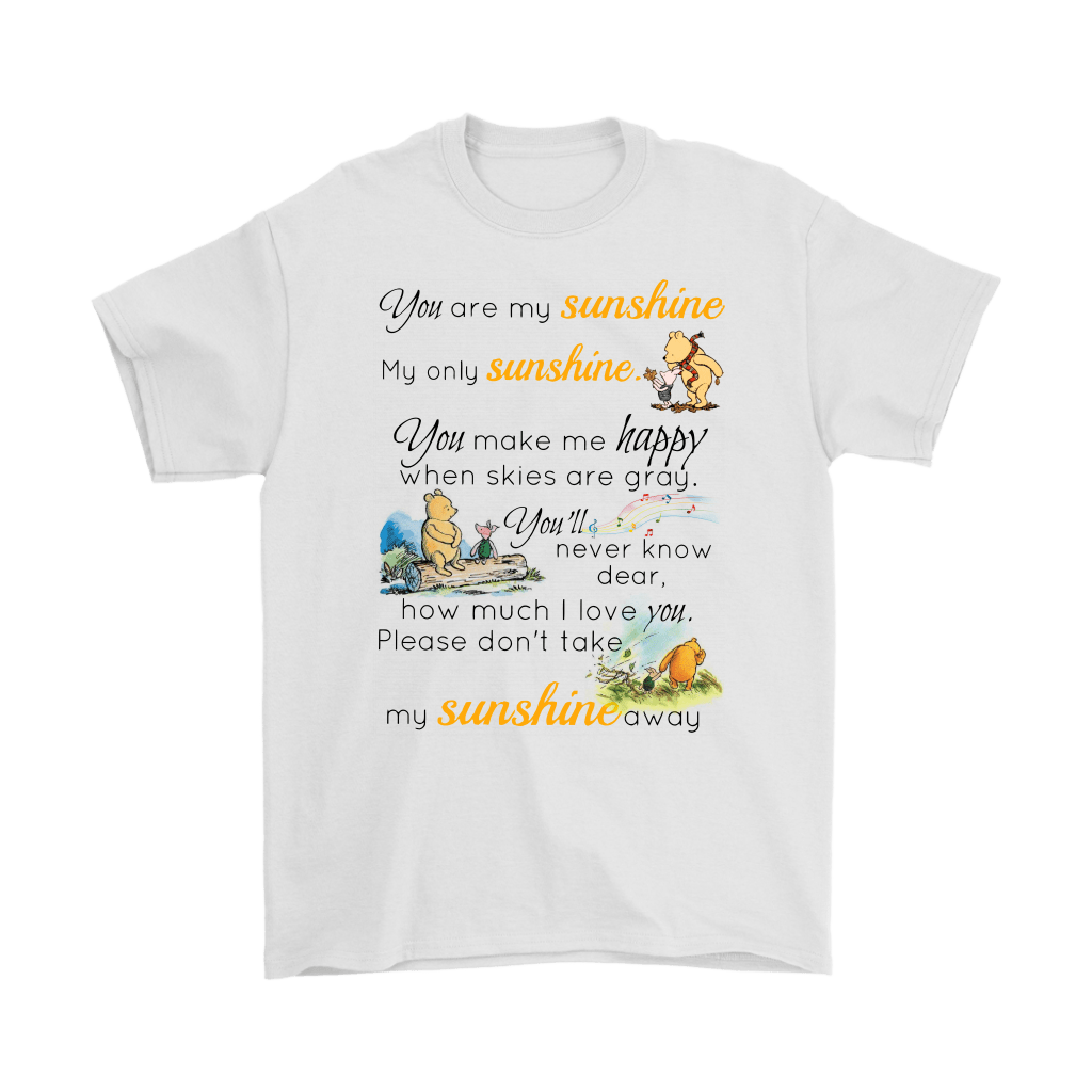 You Are My Sunshine Piglet And Winnie The Pooh Shirts 1