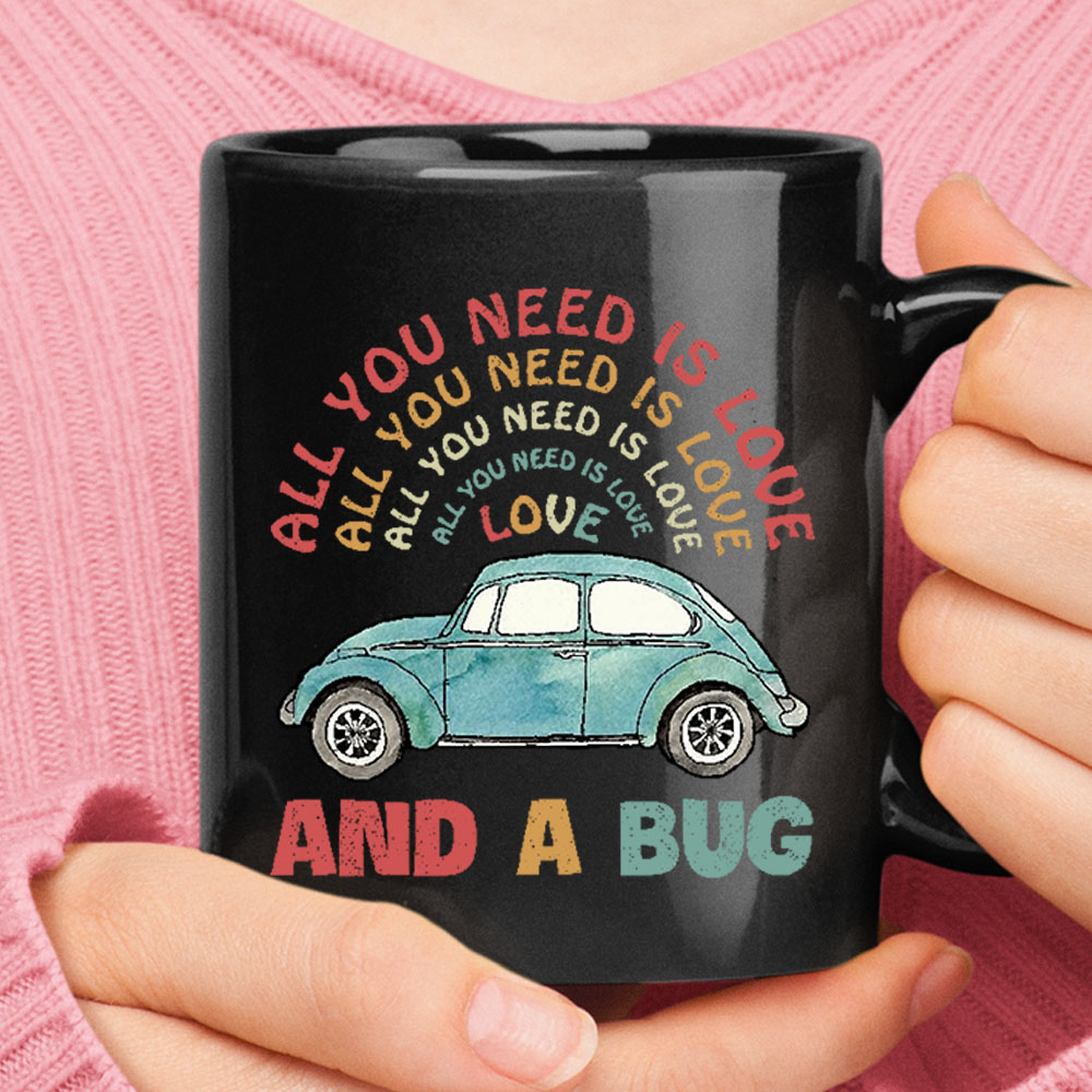 All You Need Is Love And A Bug The Beatles Car Black Mug 1