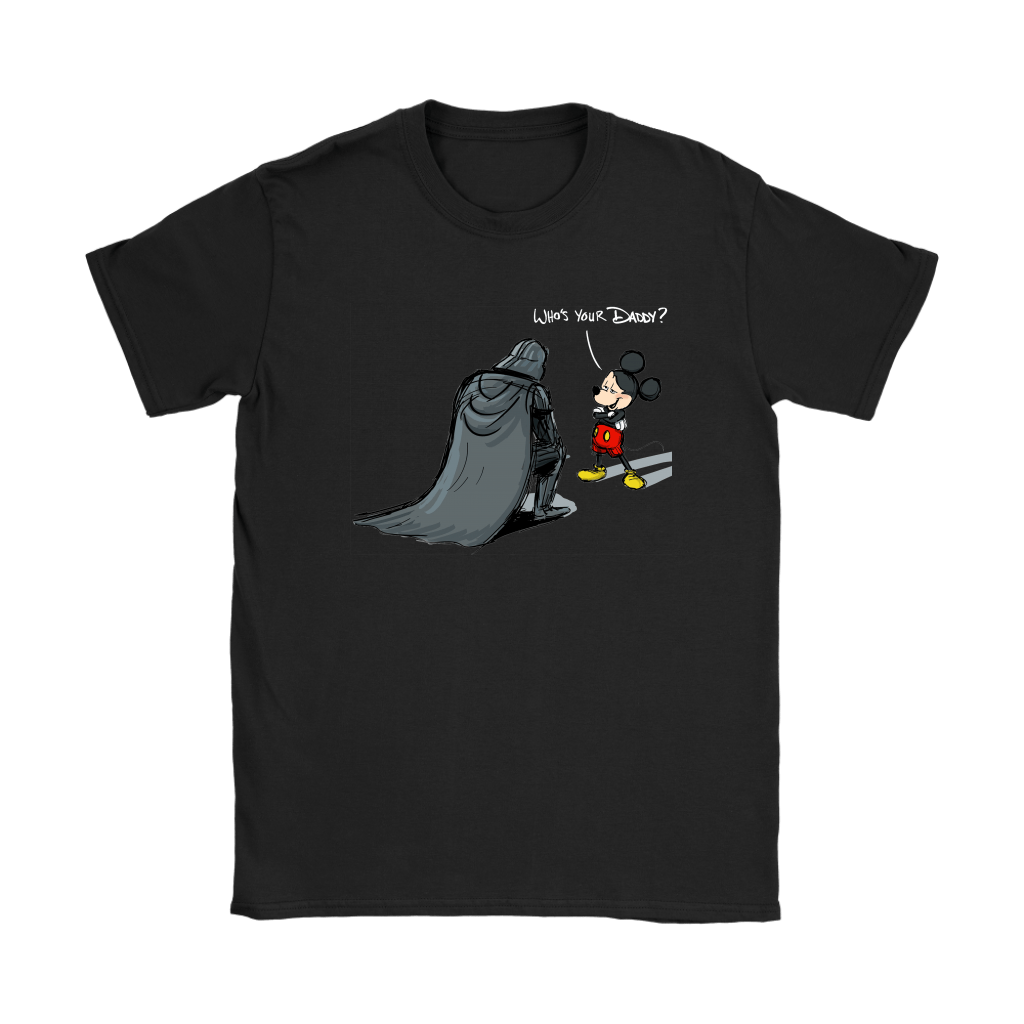 Who's Your Daddy Mickey Mouse And Darth Vader Shirts 7