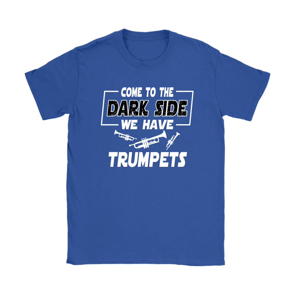Come To The Dark Side We Have Trumpets Star Wars Shirts 11