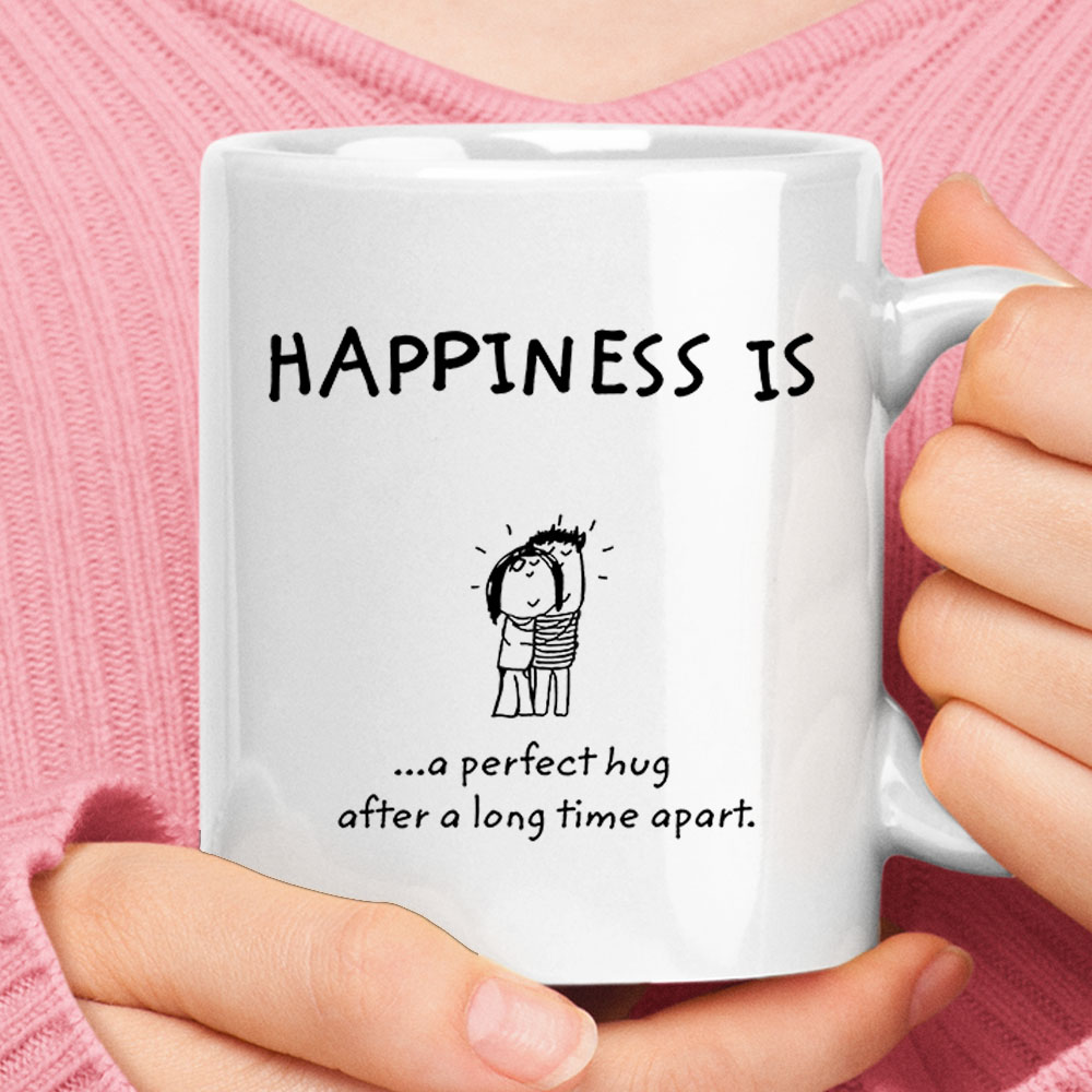 Happiness Is A Perfect Hug After A Long Time Apart Mug 1