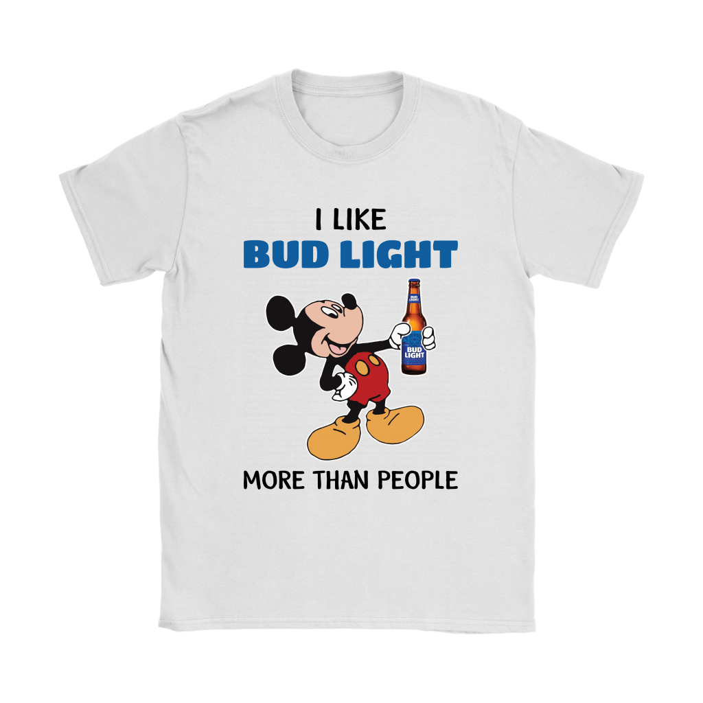 I Like Bud Light More Than People Mickey Mouse Bud Light Shirts 2